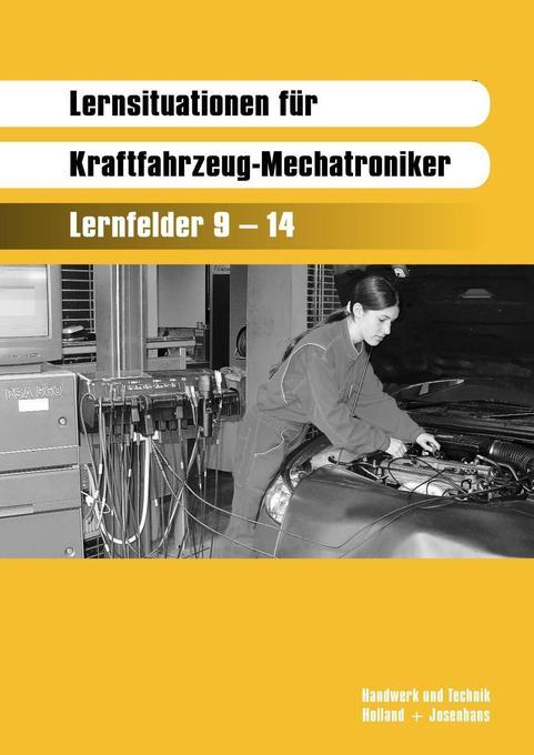 Lernsituationen für Kraftfahrzeug-Mechatroniker als Buch