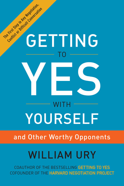 Getting to Yes with Yourself als Buch von Willi...