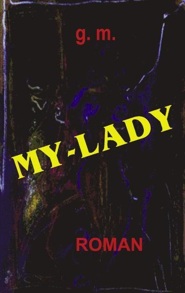 My - Lady als Buch
