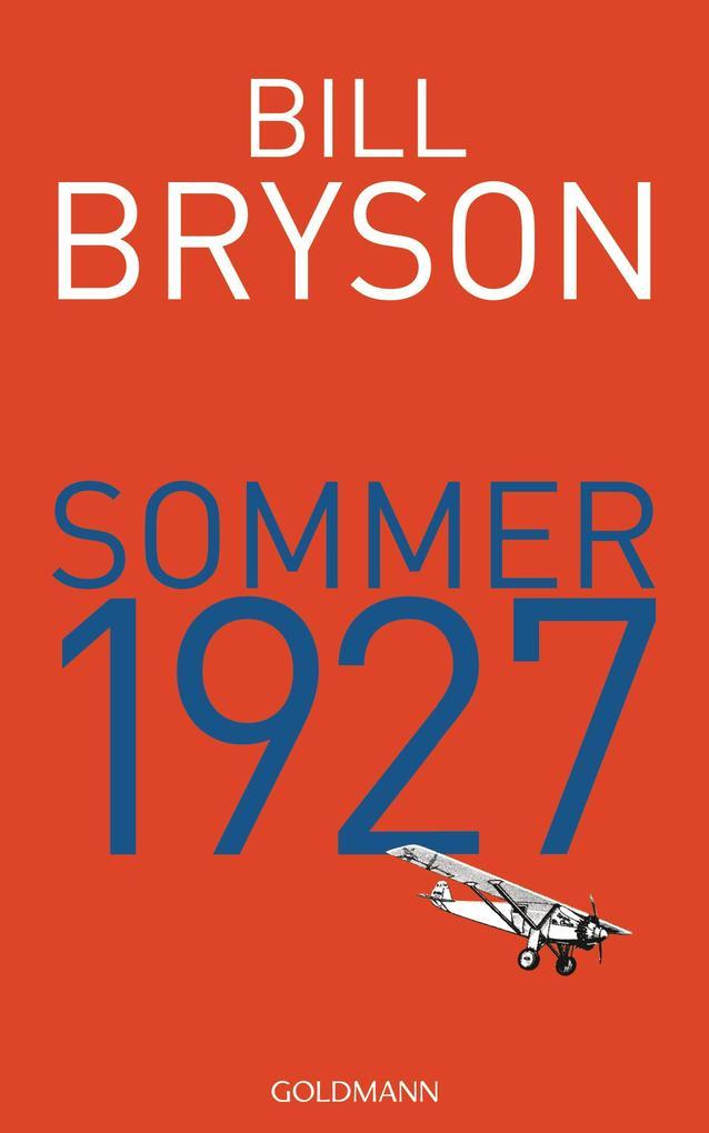 Sommer 1927 als eBook von Bill Bryson