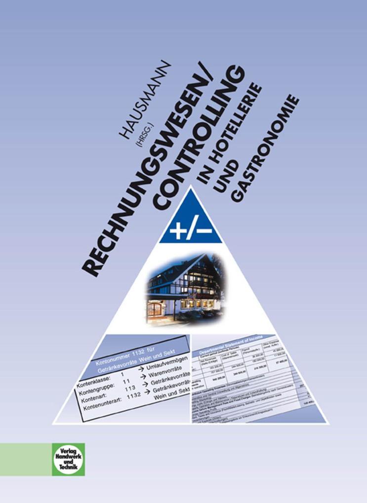 Rechnungswesen/Controlling in Hotellerie und Gastronomie als Buch