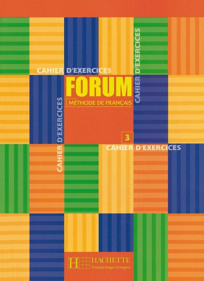 Forum 3. Cahier d'exercices als Buch