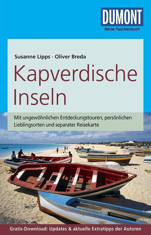 DuMont Reise-Taschenbuch Reiseführer Kapverdische Inseln als Taschenbuch von Oliver Breda, Susanne Lipps-Breda, Susanne