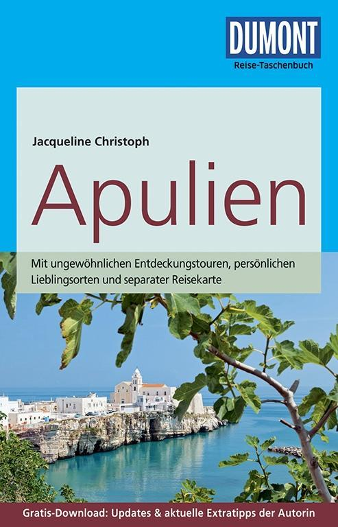 DuMont Reise-Taschenbuch Reiseführer Apulien als Buch von Jacqueline Christoph