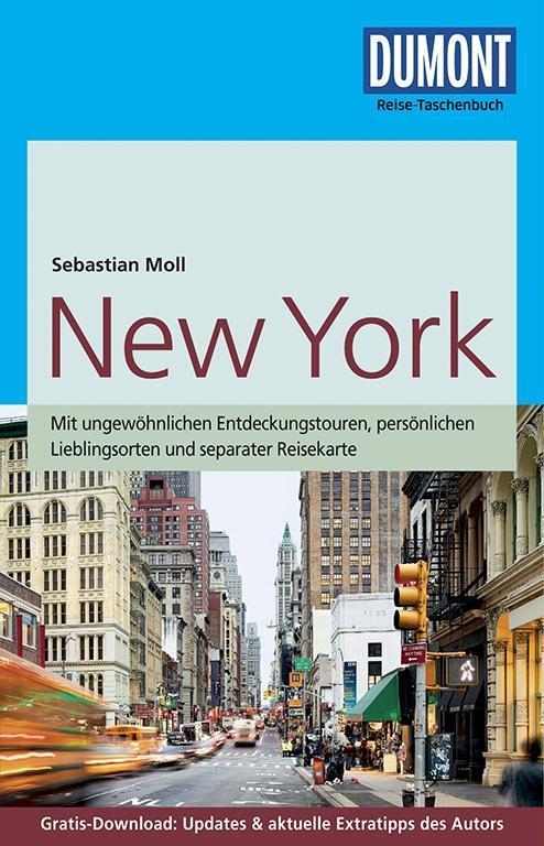 DuMont Reise-Taschenbuch Reiseführer New York als Taschenbuch von Sebastian Moll
