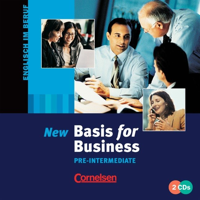 New Basis for Business. Pre-Intermediate. CD als Hörbuch