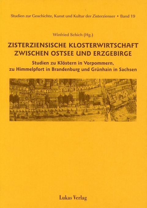 Zisterziensische Klosterwirtschaft zwischen Ostsee und Erzgebirge als Buch