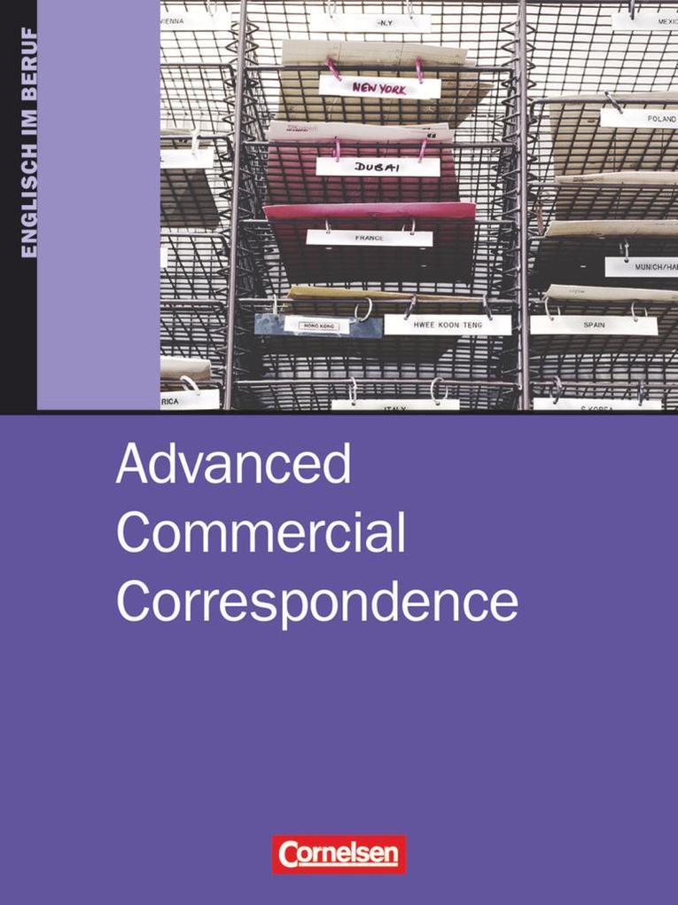 Commercial Correspondence. Advanced. Schülerbuch als Buch
