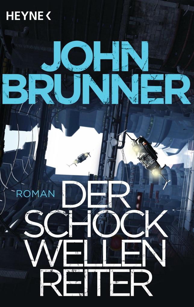 Der Schockwellenreiter als eBook von John Brunner