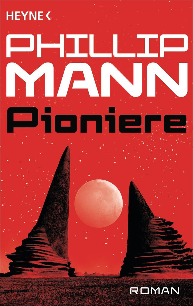 Pioniere - als eBook von Phillip Mann