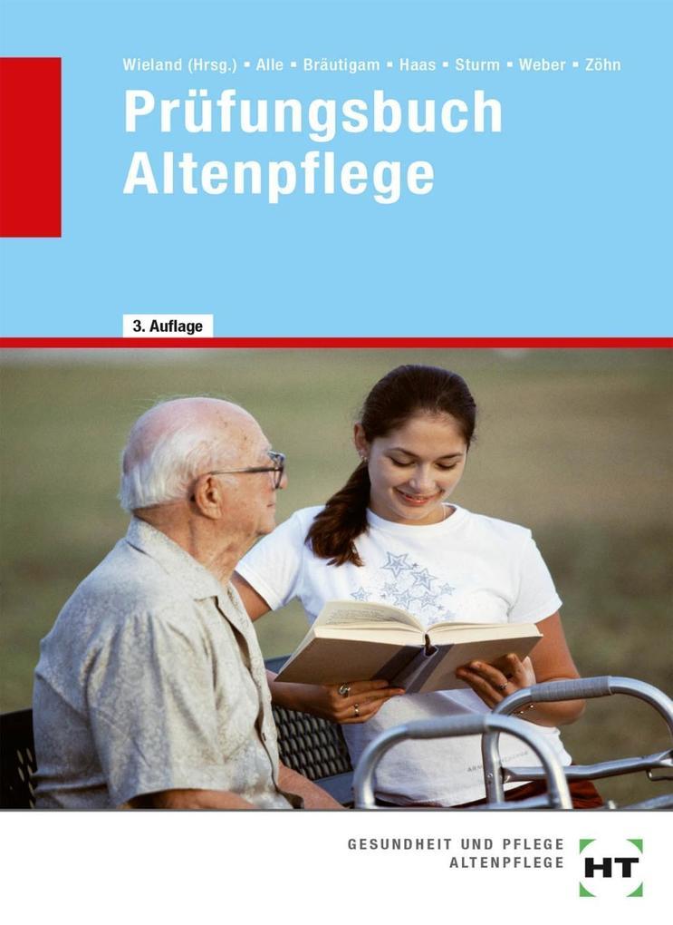 Prüfungsbuch Altenpflege als Buch