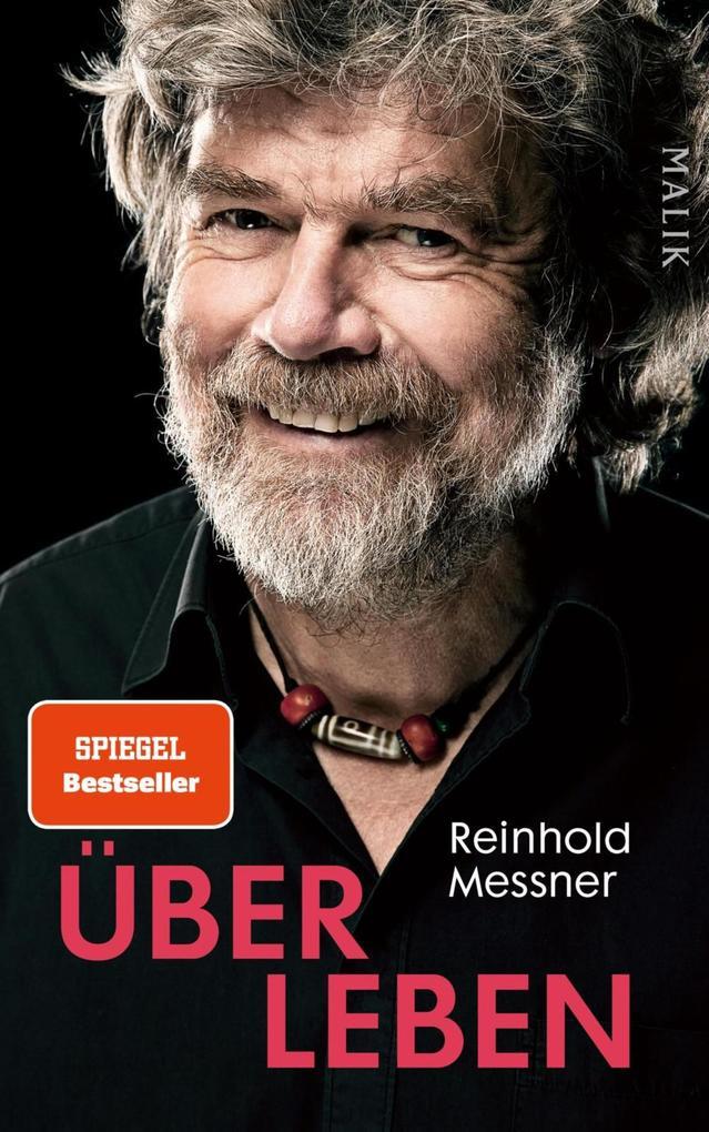 Über Leben als eBook von Reinhold Messner