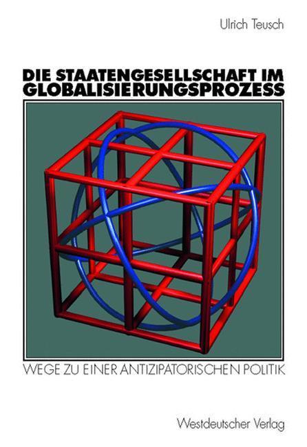 Die Staatengesellschaft im Globalisierungsprozess als Buch