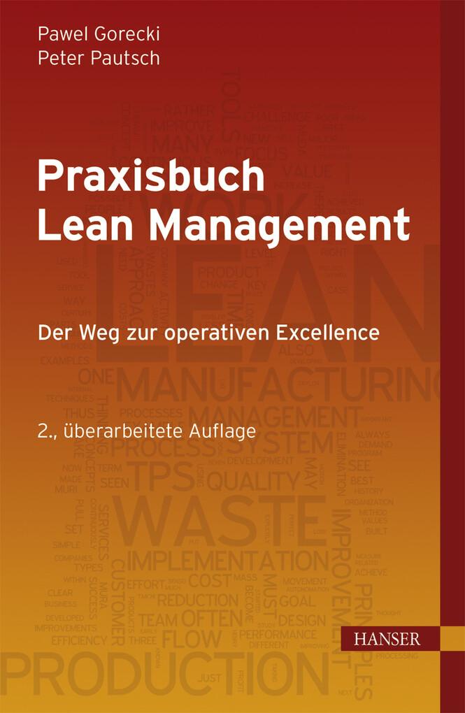 Praxisbuch Lean Management als eBook von Pawel Gorecki, Peter Pautsch