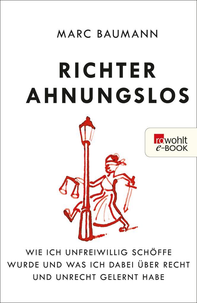 Richter Ahnungslos als eBook von Marc Baumann
