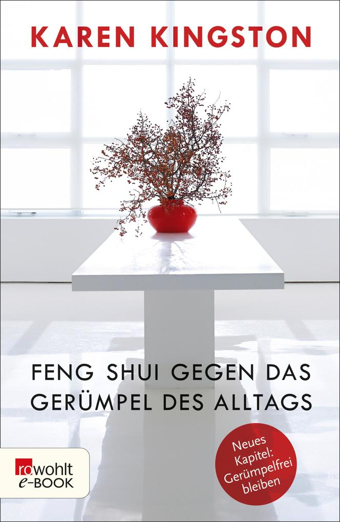 Feng Shui gegen das Gerümpel des Alltags als eBook