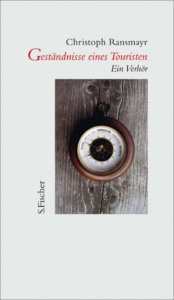 Geständnisse eines Touristen als eBook von Christoph Ransmayr