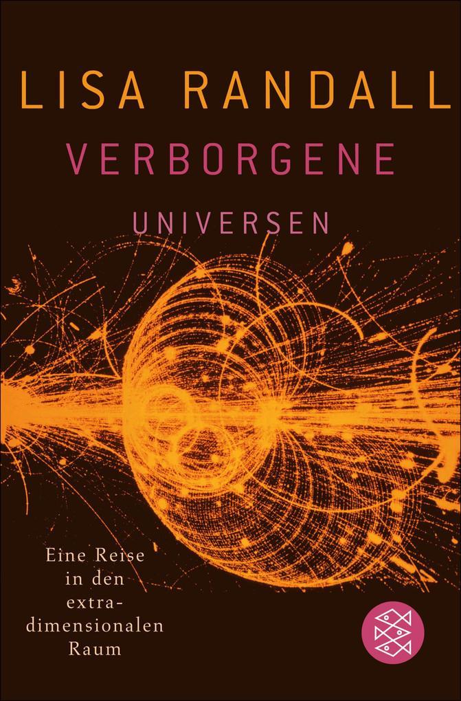 Verborgene Universen als eBook von Lisa Randall