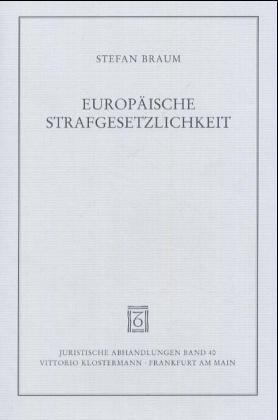Europäische Strafgesetzlichkeit als Buch