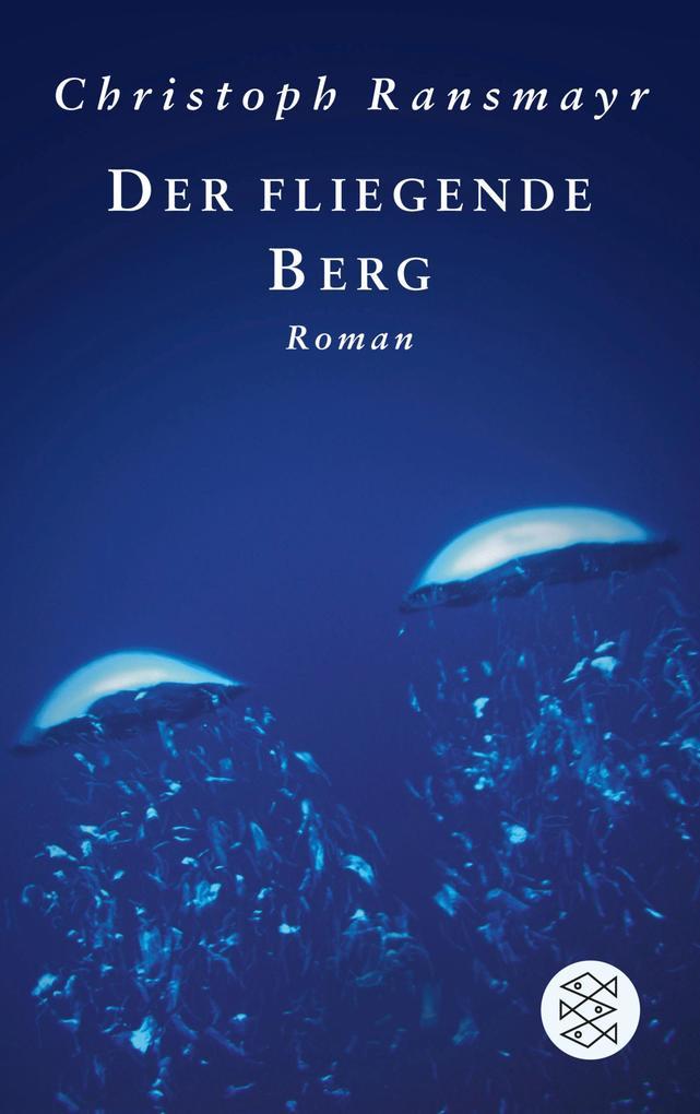 Der fliegende Berg als eBook von Christoph Ransmayr