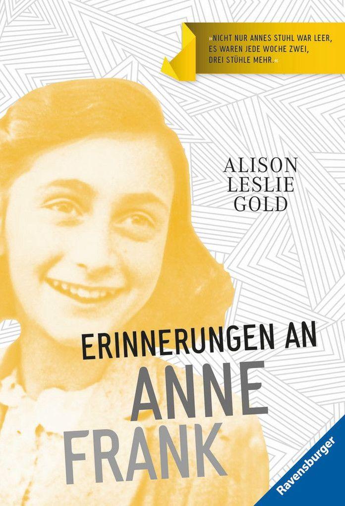 Erinnerungen an Anne Frank als Taschenbuch von Alison Leslie Gold