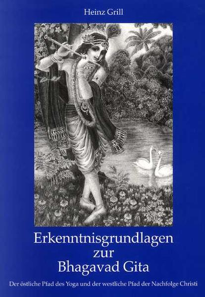 Erkenntnisgrundlagen zur Bhagavad Gita als Buch