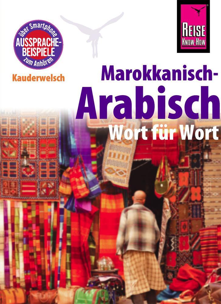 Reise Know-How Kauderwelsch Marokkanisch-Arabisch - Wort für Wort als Buch