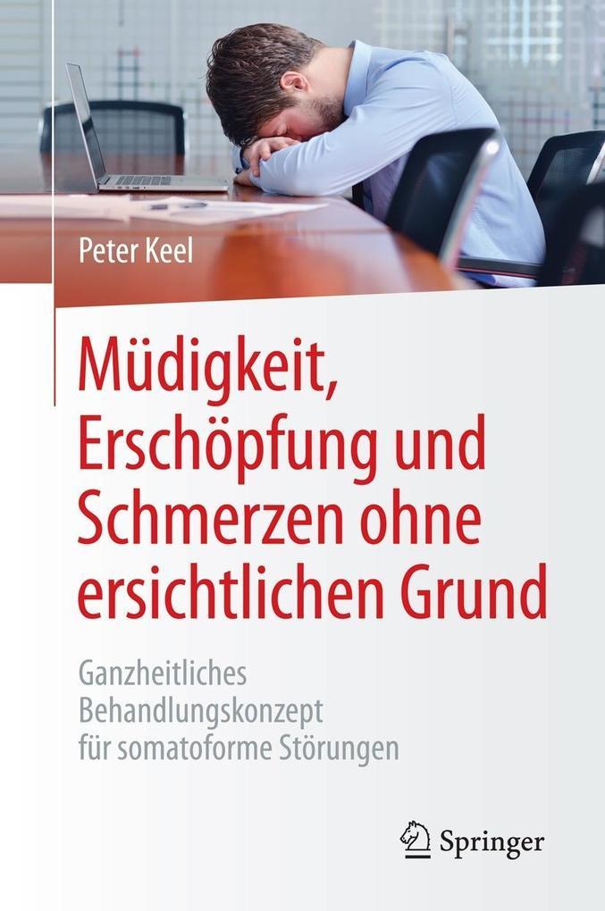 Müdigkeit, Erschöpfung und Schmerzen ohne ersichtlichen Grund als eBook von Peter Keel