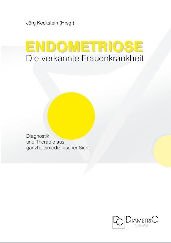 Endometriose - Die verkannte Frauenkrankheit als eBook