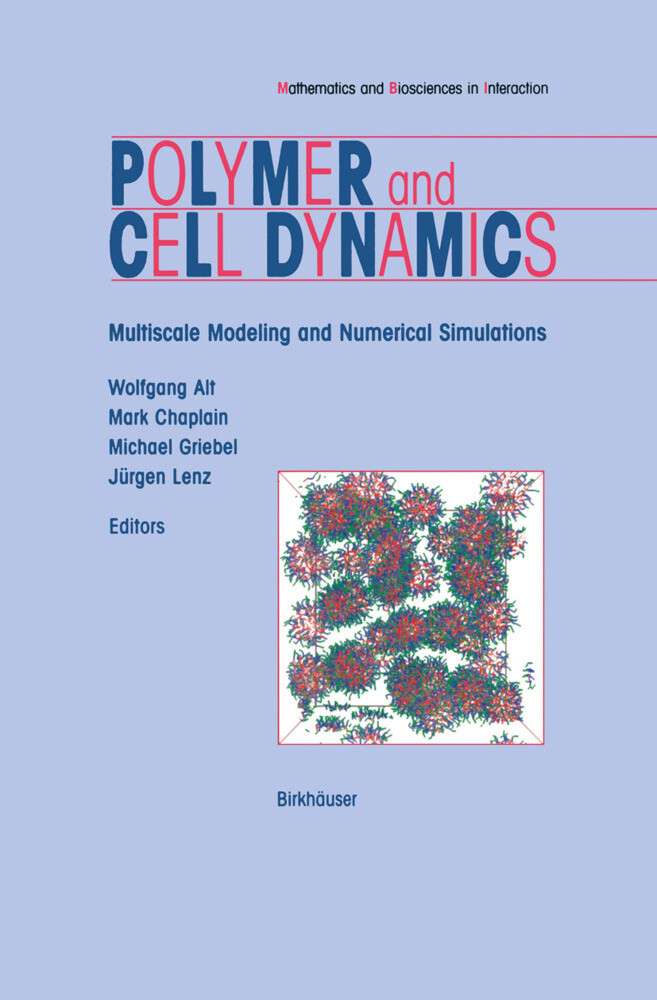 Polymer and Cell Dynamics als Buch