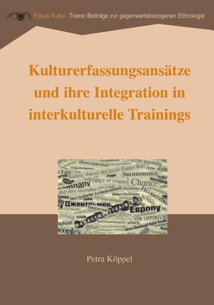Kulturerfassungsansätze und ihre Integration in interkulturelle Trainings als Buch