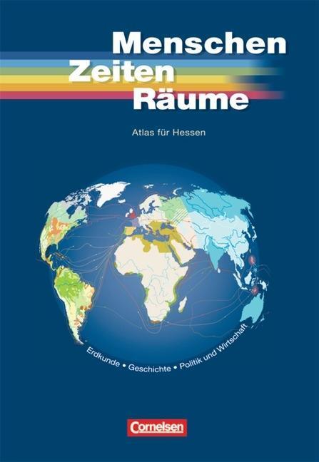 Unsere Welt. Menschen Zeiten Räume. Atlas für Hessen als Buch
