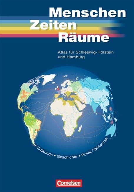 Unsere Welt. Menschen Zeiten Räume. Atlas für Schleswig-Holstein und Hamburg als Buch