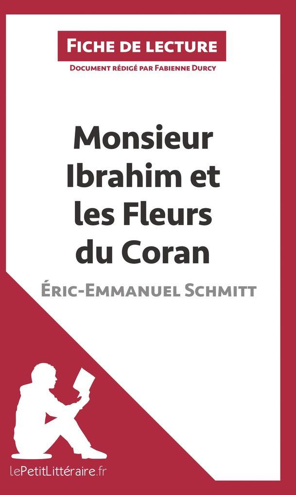 Analyse : Monsieur Ibrahim et les Fleurs du Coran d'Éric-Emmanuel Schmitt (analyse complète de l'oeuvre et résumé) als B