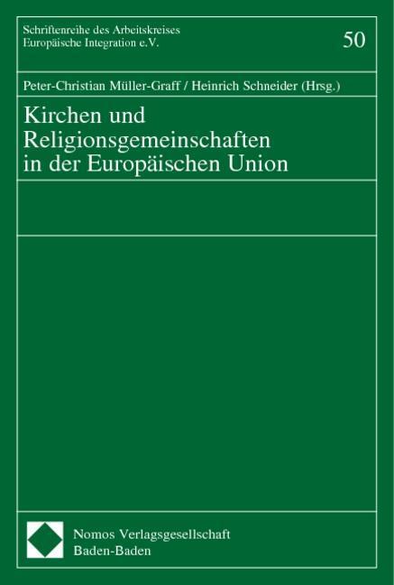 Kirchen und Religionsgemeinschaften in der Europäischen Union als Buch