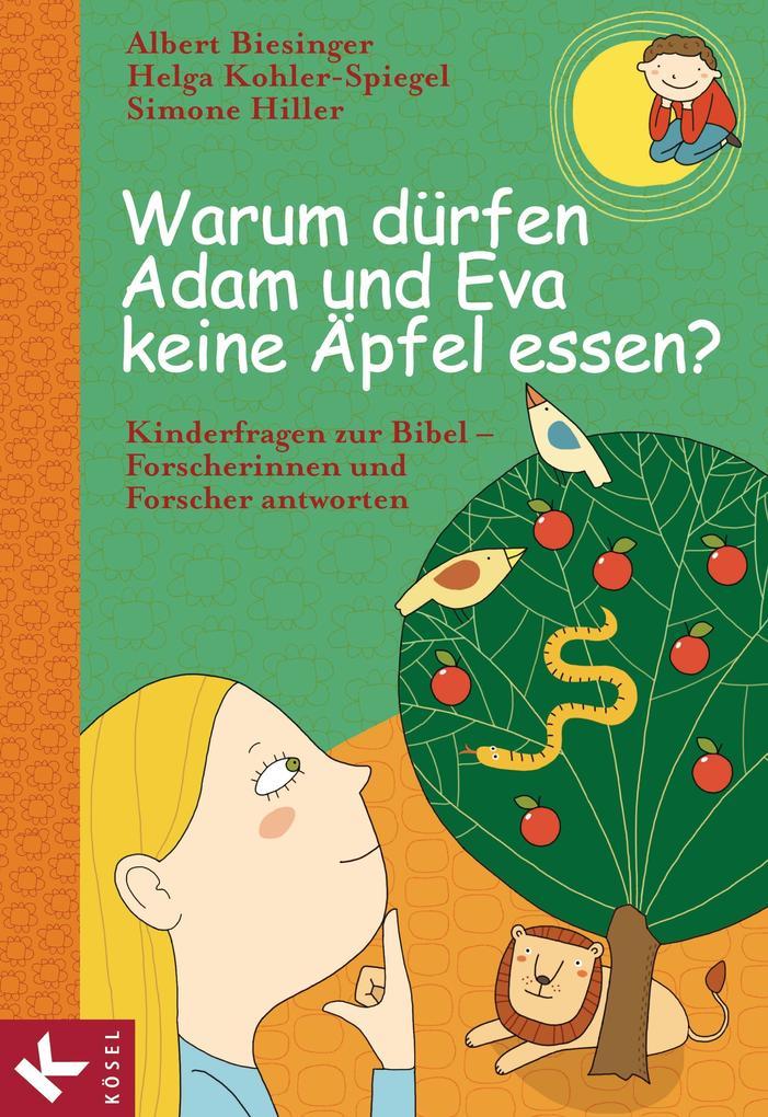 Warum dürfen Adam und Eva keine Äpfel essen? als eBook epub
