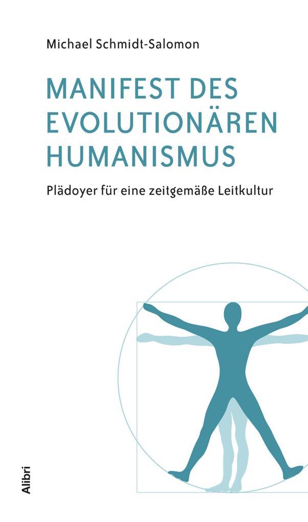 Manifest des evolutionären Humanismus als eBook von Michael Schmidt-Salomon