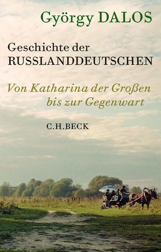 Geschichte der Russlanddeutschen als eBook epub