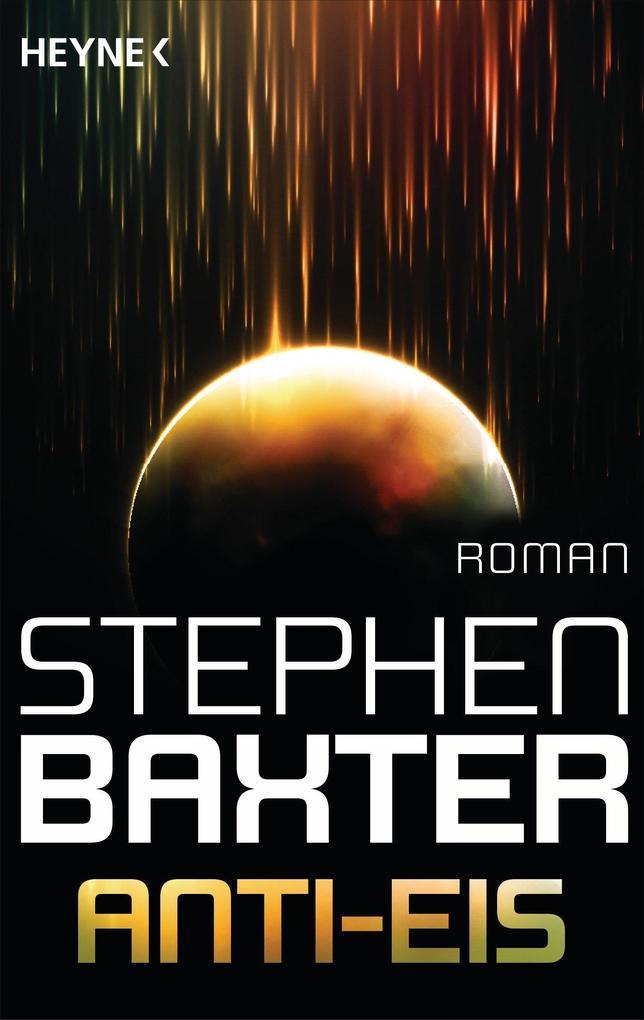 Anti-Eis als eBook von Stephen Baxter