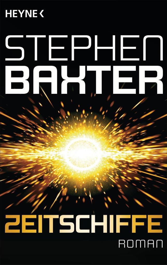 Zeitschiffe als eBook von Stephen Baxter