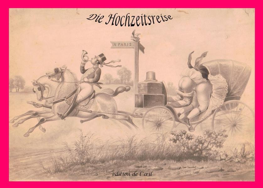 Die Hochzeitsreise - Eine Folge von 10 anonymen Radierungen um 1890 als Buch
