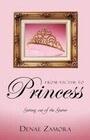 From Victim to Princess