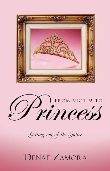 From Victim to Princess als Taschenbuch