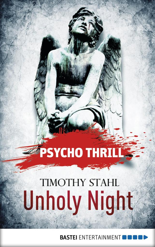 Psycho Thrill - Unholy Night als eBook
