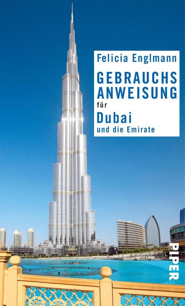Gebrauchsanweisung für Dubai und die Emirate als eBook von Felicia Englmann