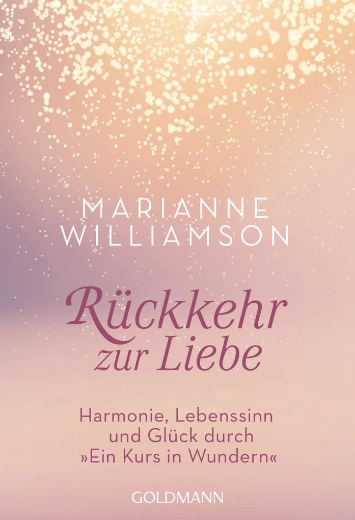 Rückkehr zur Liebe als eBook