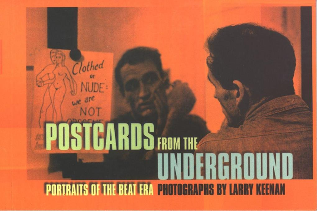 Postcards from the Underground: Portraits of the Beat Era als Taschenbuch