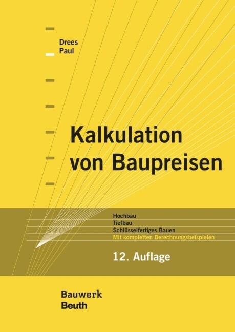 Kalkulation von Baupreisen als Buch