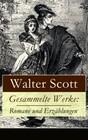 Gesammelte Werke: Romane und Erzählungen