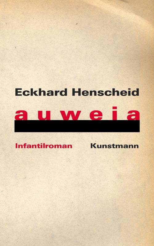 auweia als eBook von Eckhard Henscheid